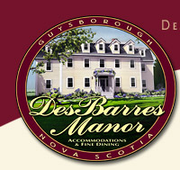 Welcome to DesBarres Manor, a bed and breakfast inn offering luxury Nova Scotia accommodations and gourmet dining in the seacoast village of Guysborough on Marine Drive